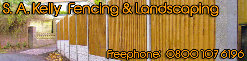 S A Kelly Fencing & Landscaping header image